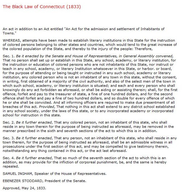 """The Black Law of Connecticut (1833)."" Citizens ALL: Africans Americans in Connecticut - The Gilder Lehrman Center for the Study of Slavery, Resistance, & Abolition, Yale University"