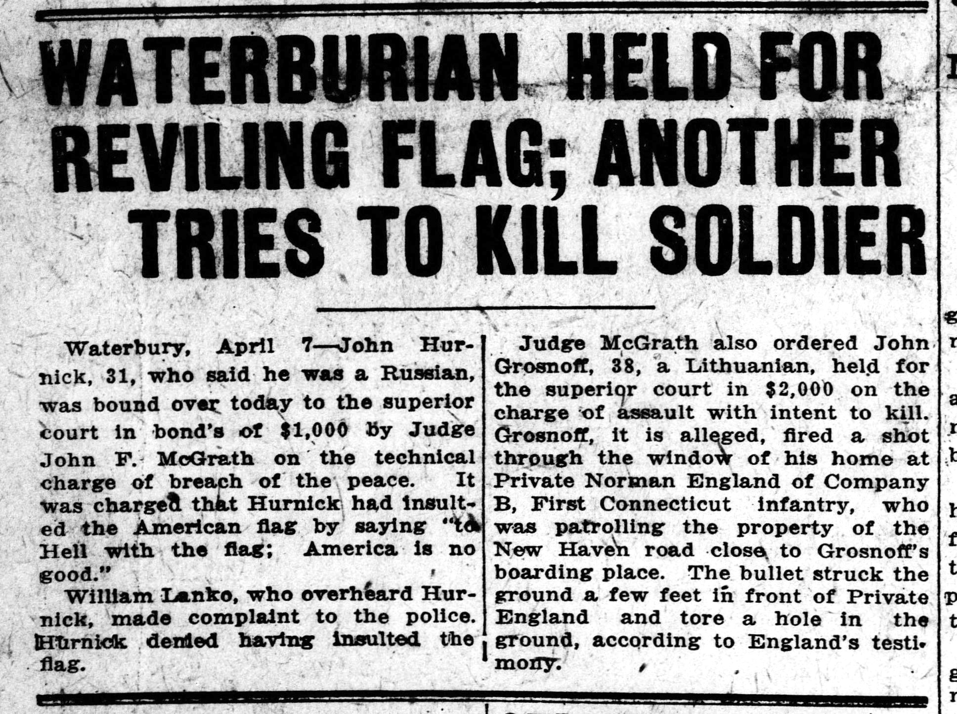 Waterburian Held for Reviling Flag; Another Tries to Kill Soldier