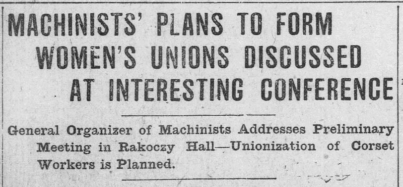 "Detail of article ""Machinists' Plan to Form Women's Unions Discussed at Interesting Conference,"" Bridgeport Evening Farmer, July 21, 1915. Click on the image to read the entire article. – Library of Congress, Chronicling America: Historic American Newspapers"