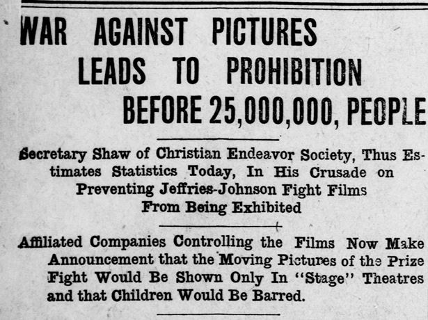 "Detail from the article ""War Against Pictures Leads To Prohibition Before 25,000,000, People ,"" Bridgeport Evening Farmer, July 11, 1910. Click on the image to read the entire article – Library of Congress, Chronicling America: Historic American Newspapers"