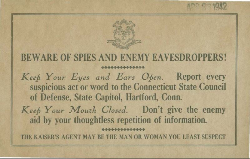 Beware of Spies and Enemy Eavesdroppers!, Connecticut State Council of Defense, ca. 1914-1918 - Connecticut State Library