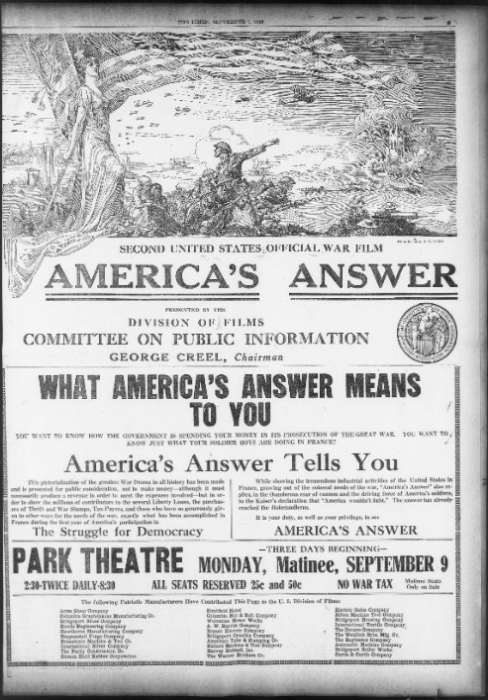"Second United States Official War Film, ""America's Answer"", Presented by the Division of Films Committee on Public Information, George Creel, Chairman from The Bridgeport Times and Evening Farmer, September, 7, 1918 - Library of Congress, Chronicling America: Historic American Newspapers"
