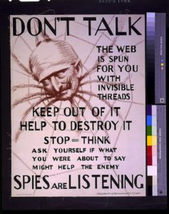 Governement War poster warning civilans about spies