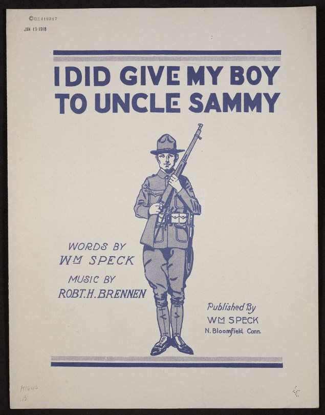 World War One sheet music I Did Give My Boy To Uncle Sammy